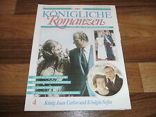 Königliche Romanzen  # 4 -- KÖNIG JUAN CARLOS und KÖNIGIN SOFIA
