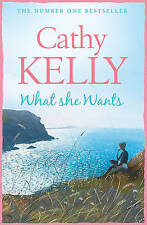 What She Wants, By Cathy Kelly,in Used but Acceptable condition