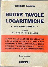 X24 Nuove tavole logaritmiche Clemente Bonfigli Hoepli Sesta ediz. 1966