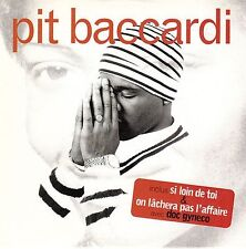 Pit Baccardi CD Single Si Loin De Toi - France