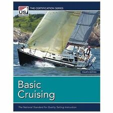 Basic Cruising: The National Standard for Quality Sailing Instruction (Certific