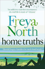 Home Truths, North, Freya, New Book