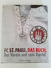 FC St. Pauli. Das Buch. Der Verein und sein Viertel von Christoph Nagel und...