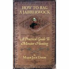 How to Bag a Jabberwock, Major Jack Union