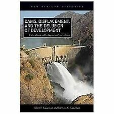 New African Histories: Dams, Displacement and the Delusion of Development :...