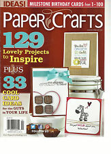 PAPER CRAFTS MAGAZINE,  JANUARY / FEBRUARY, 2013 (129 LOVELY PROJECTS TO INSPIRE