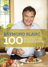 100 Recipes for Entertaining (My Kitchen Table), Blanc, Raymond, Good Condition,