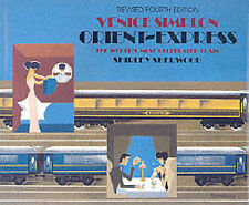 Venice-Simplon Orient Express: The World's Most Celebrated Train by Shirley Sher