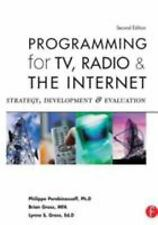 Programming for TV, Radio & The Internet: Strategy, Development & Evaluation by