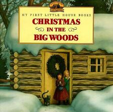 My First Little House Picture Book: Christmas in the Big Woods c1997 NEW PB