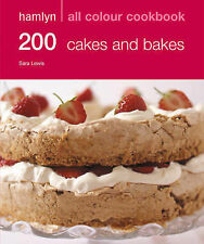 Hamlyn All Colour Cookbook 200 Cakes and Bakes: Over 200 Delicious Recipes and I