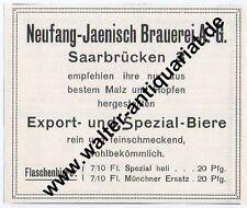 Brauerei Neufang-Jaenisch Saarbrücken Werbeanzeige von 1912 Reklame Bier