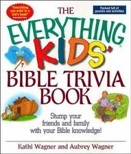 The Everything Kids Bible Trivia Book: Stump Your Friends and Family With Your B