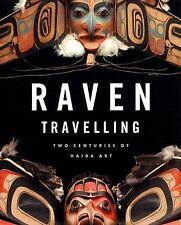 Raven Travelling: Two Centuries of Haida Art-ExLibrary