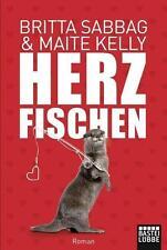 Maite Kelly, Britta Sabbag - Herzfischen - Lübbe - Top Zustand