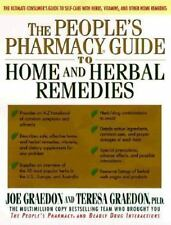 The People's Pharmacy Guide to Home and Herbal Remedies Graedon, Joe, Graedon,