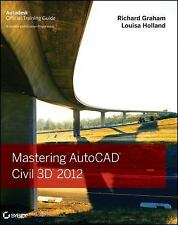 Mastering AutoCAD Civil 3D 2012, Holland, Louisa, Graham, Richard, Good Conditio