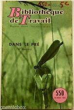 BT Bibliothèque de Travail n 550 DANS LE PRE les INSECTES en 1963 revue magazine