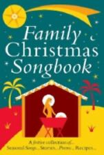 FAMILY CHRISTMAS SONGBOOK    A FESTIVE COLL OF SEASONAL   SONGS..STORIES..POEMS.