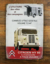 Classic Citroen HY 80 La camionette A TOUS USAGE Metal Tin Sign Wall Deco Garage
