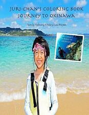 Juri-Chan's Coloring Book: Journey to Okinawa by Sandy Mahony and Mary Brown...
