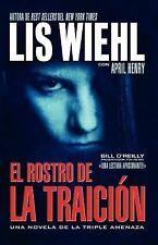 El rostro de la traición (Novela de la Triple Amenaza) (Spanish Edition), Wiehl,