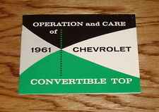 1961 Chevrolet Convertible Top Operation and Care Manual 61 Chevy