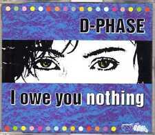 D-Phase - I Owe You Nothing - CDM - 1995 - Eurodance 4TR