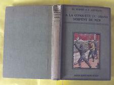 A LA CONQUÊTE DU GRAND SERPENT DE MER 1928