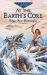 At the Earth's Core (Dover Juvenile Classics)