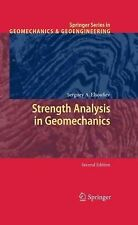 Springer Series in Geomechanics and Geoengineering Ser.: Strength Analysis in...