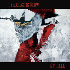 Pyroclastic Flow CD by G P Hall GP Hall (incredable acoutic guitar album)