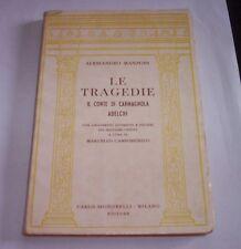 ALESSANDRO MANZONI LE TRAGEDIE il conte di carmagnola Adelchi 1963 Signorelli