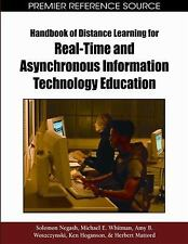 Handbook of Distance Learning for Real-Time and Asynchronous Information Technol