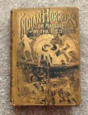 AMERICAN INDIAN WAR HORRORS 1890's SCALPING SIOUX Old West CUSTER RARE ANTIQUE