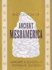 Encyclopedia of Ancient Mesoamerica by Margaret R. Bunson and Stephen M....