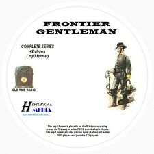 FRONTIER GENTLEMAN - 42 Shows Old Time Radio In MP3 Format OTR 1 CD