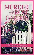 Scent with Love Cozy Mysteries: Murder in the Rose Garden : A Scent with Love...