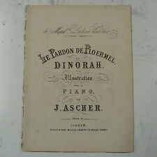 salon piano J ASCHER - MEYERBEER  dinorah - le pardon de ploermel , 15 pages