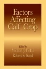 Factors Affecting Calf Crop