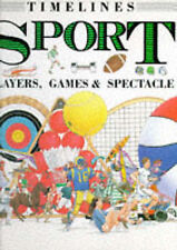 Sport: Players, Games and Spectacle (Timelines),GOOD B