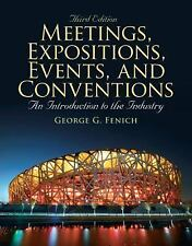 Meetings, Expositions, Events and Conventions : An Introduction to the...