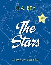 The Stars : A New Way to See Them by H. A. Rey (2016, Paperback)