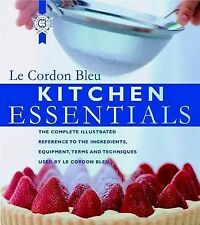 Kitchen Essentials: The Complete Illustrated Reference to Ingredients,...