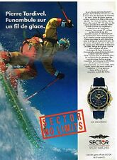 Publicité Advertising 1992 La Montre Sector SGE 300 avec Pierre Tardivel