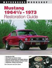 Mustang 1964 1/2 - 73 Restoration Guide by Earl Davis and Tom Corcoran (1999,...