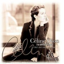 S'Il Suffisait d'Aimer (If It Is Enough to Love) by Céline Dion (CD, Sep-1998, C
