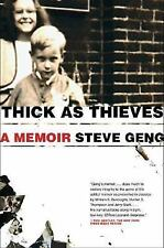 Thick as Thieves : A Brother, a Sister - A True Story of Two Turbulent Lives...