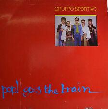 "GRUPPO SPORTIVO - POP! GOES THE BRAIN  12""  LP (Q999)"