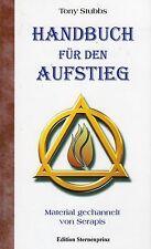 HANDBUCH FÜR DEN AUFSTIEG - Serapis Bey & Tony Stubbs BUCH